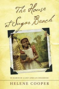 """Cover of """"The House at Sugar Beach: In Se..."""