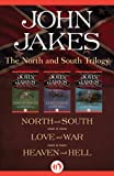 The North and South Trilogy: North and South, Love and War, and Heaven and Hell
