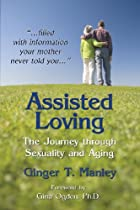 Assisted Loving: The Journey Through Sexuality and Aging