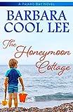 The Honeymoon Cottage (Pajaro Bay Series)