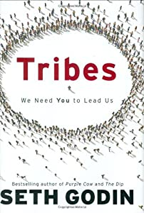 """Cover of """"Tribes: We Need You to Lead Us&..."""