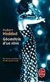 Géométrie d'un rêve par Hubert Haddad