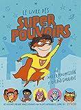 Le livre des super pouvoirs