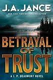 Betrayal of Trust: A J. P. Beaumont Novel