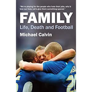 Family : Life, Death and Football
