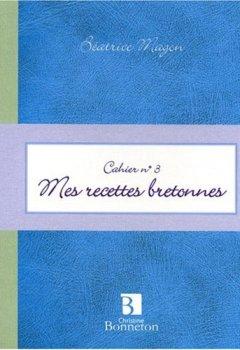 Livres Couvertures de Cah.3 Mes Recettes Bretonnes
