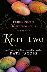 "Cover of ""Knit Two: A Friday Night Knitti..."