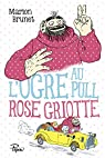 L'ogre au pull rose griotte