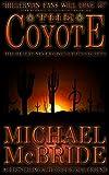 The Coyote: A Novel