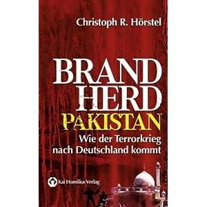 Brandherd Pakistan: Wie der Terrorkrieg nach Deutschland kommt