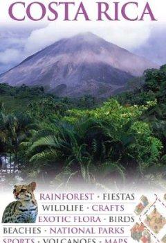 Livres Couvertures de DK Eyewitness Travel Guide: Costa Rica