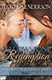 Yellowstone Redemption (Yellowstone Romance Series Book 2)