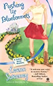 Pushing Up Bluebonnets (Yellow Rose Mystery #5)