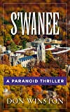 S'wanee: A Paranoid Thriller