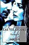 Les Velázquez, tome 2