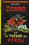 Zorro et le trésor du Pérou