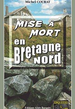 Livres Couvertures de Mise à mort en Bretagne Nord: Un polar au goût amer (Enquêtes & Suspense)
