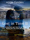 Lost in Time II: An Unexpected Love Story