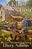 A Killer Collection (Antiques & Collectibles Mysteries Book 1)
