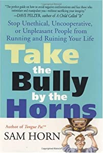"""Cover of """"Take the Bully by the Horns: St..."""