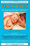 Vaccines: Are They Really Safe and Effective
