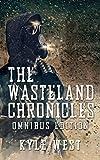 The Wasteland Chronicles: Omnibus Edition (Books 1-3)