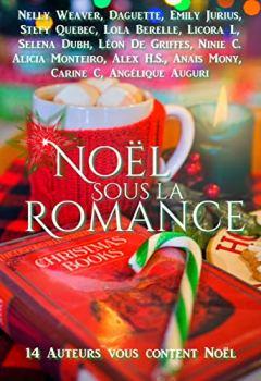 Livres Couvertures de Noël sous la romance: 14 auteurs vous content Noël.