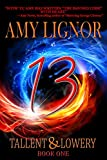 13 (Tallent & Lowery Book 1)
