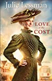 Love at Any Cost (The Heart of San Francisco Book #1): A Novel