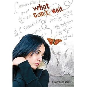 What Can't Wait (Carolrhoda Ya)