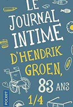 Livres Couvertures de Le Journal Intime D'Hendrik Groen, 83 Ans 1/4