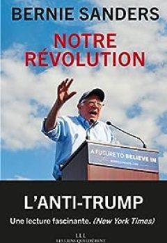 Notre Révolution: Le Combat Continue