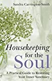 Housekeeping for the Soul