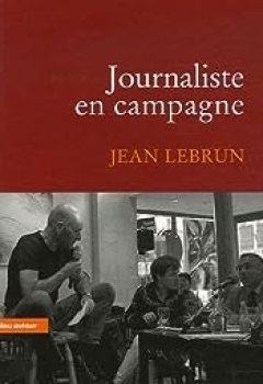 Livres Couvertures de Journaliste En Campagne
