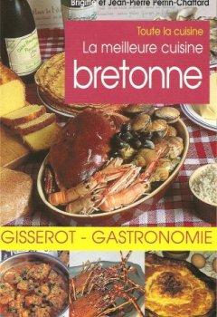 Livres Couvertures de La meilleure cuisine bretonne