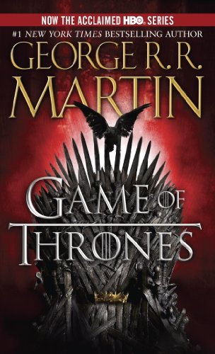 A Game of Thrones (A Song of Ice and Fire,...