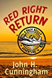 Red Right Return (Buck Reilly Adventure Series Book 1)