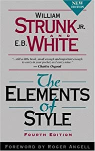 The Elements of Style by William Strunk Jr. and EB White