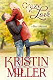 Crazy in Love (Contemporary Romance) (Blue Lake Series Book 3)