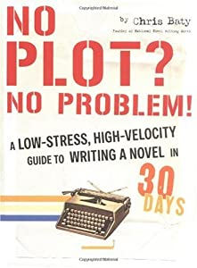 "Cover of ""No Plot? No Problem!: A Low-Str..."