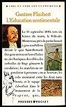L'éducation sentimentale : Texte intégral + Dossier historique et littéraire + Cahier iconographique en couleurs - Préface et commentaires de Pierre-Louis Rey