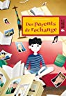 Des parents de rechange