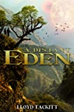 A Distant Eden