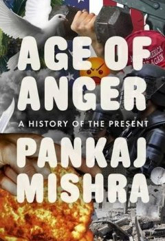 Livres Couvertures de Age of Anger: A History of the Present