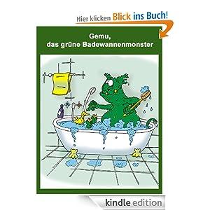 Gemu, das grüne Badewannenmonster