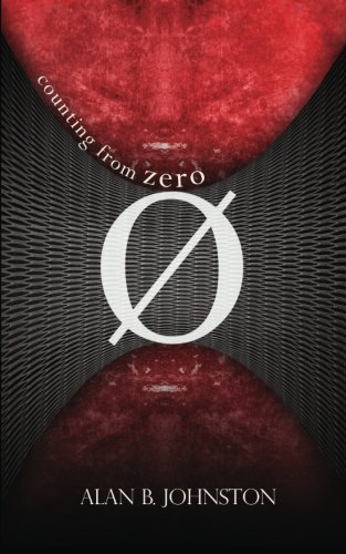 Counting from Zero by Alan B. Johnston