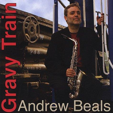Andrew Beals-Gravy Train-CD-FLAC-2007-FORSAKEN Download