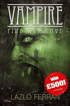 Vampire: Find my Grave (Ordo Lupus and the Blood Moon Prophecy Book 1)| wearewordnerds.com