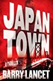 Japantown: A Thriller (A Jim Brodie Novel)