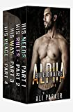 Billionaire Alpha Serial (Part 1-4): Billionaire Alpha Serial Box Set (Billionaire Alpha Series Book 10)